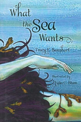 What the Sea Wants