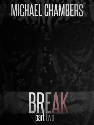Break: Part Two