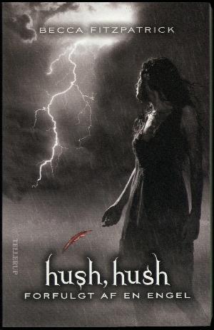 Forfulgt af en engel (Hush, Hush, #2)