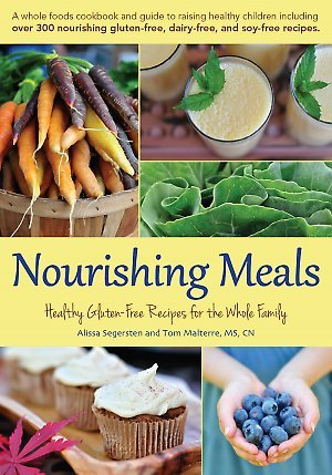 Nourishing meals 365 whole foods allergy free recipes for healing nourishing meals 365 whole foods allergy free recipes for healing your family one meal at a time by alissa segersten forumfinder Choice Image