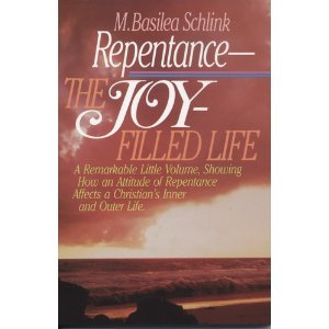 Repentance: The Joy Filled Life