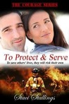 To Protect & Serve (Courage, #1)