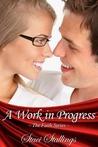 A Work in Progress (The Faith Series, #1)