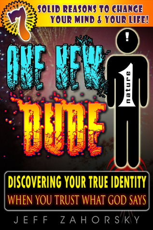 One New Dude: Resolving Identity Issues & Your Identity Crisis. Discover Your Identity in Christ with Right Believing!