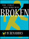 The First Boy Who Was Broken