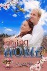 Flying Home (Flower Basket, #1)