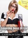 Smoking Boss Bitch