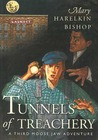 Tunnels of Treachery: A Third Moose Jaw Adventure (Tunnels of Moose Jaw, #3)