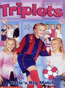 Katie's Big Match (Triplets, #3)