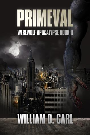 Primeval (Werewolf Apocalypse, #2)