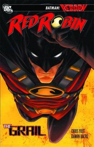 Red Robin, Vol. 1: The Grail