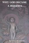 Why God Became a Buddha