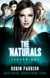 The 'Naturals: Awakening [Episodes 9-12 -- Season 1]