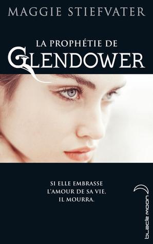 La prophétie de Glendower (La prophétie de Glendower, #1)