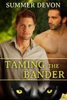 Taming the Bander (Solitary Shifters #1)
