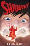 SHRUNK! (SHRUNK!, #1)