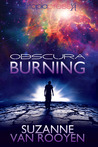 Obscura Burning by Suzanne van Rooyen