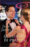 Questione di pratica by Julie James