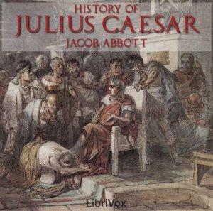 History Of Julius Caesar (Librivox Audiobook)