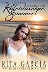Kaleidoscope Summer: Samantha's Story (Serenity Cove, #1)