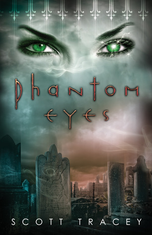 Phantom Eyes (Witch Eyes, #3)