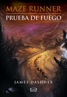 Prueba de fuego by James Dashner