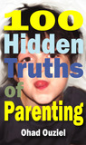 100 Hidden Truths of Parenting