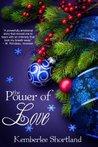 The Power of Love by Kemberlee Shortland
