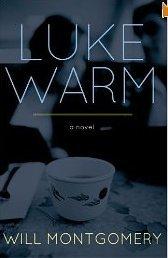 Lukewarm - Will Montgomery