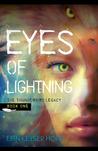 Eyes of Lightning (The Thunderbird Legacy, #1)