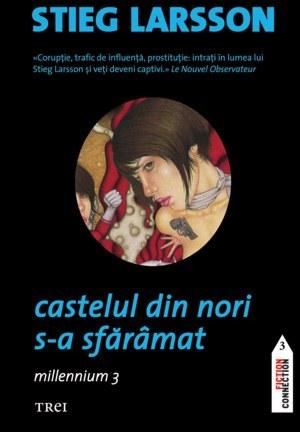 Castelul din nori s-a sfărâmat by Stieg Larsson