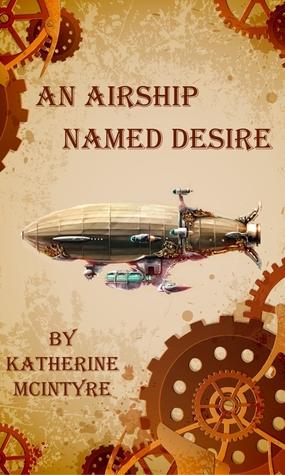 An Airship Named Desire (Take to the Ski...