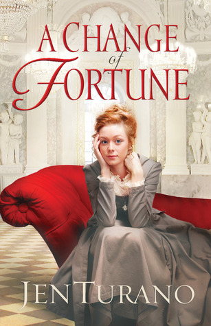 A Change of Fortune(Ladies of Distinction 1) - Jen Turano