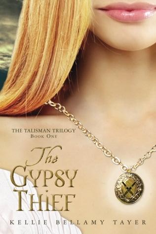 The Gypsy Thief (Talisman Trilogy, #1)