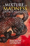 A Mixture of Madness (The Bow of Heaven, #2)