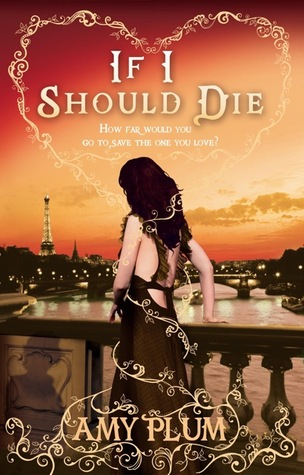 If I Should Die (Revenants #3) – Amy Plum