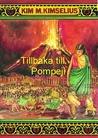 Tillbaka till Pompeji (Theo och Ramona, #1)