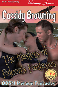 The Masters of Falcon's Fantasies (BDSM Menage Fantasies #2)