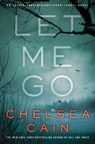 Let Me Go (Archie Sheridan & Gretchen Lowell, #6)