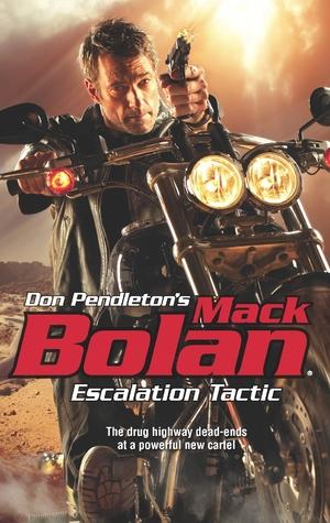 Escalation Tactic (Super Bolan, #156)