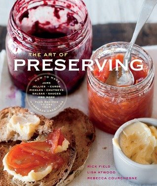 The Williams-Sonoma Art of Preserving by Rick Field