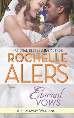Eternal Vows (Hideaway Wedding #2)