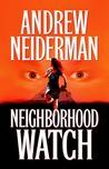 Neighborhood Watch by Andrew Neiderman