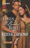Taken by the Border Rebel (Brunson Clan Trilogy #3)