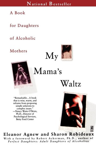 My Mama's Waltz by Eleanor Agnew