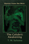 The Colubrii: Awakening (Stories from the Mist)