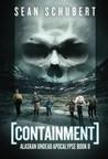 Containment (Alaskan Undead Apocalypse, #2)