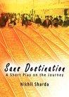 Sans Destination by Nikhil Sharda
