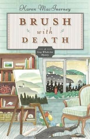 Brush with Death(A Gray Whale Inn Mystery 5)