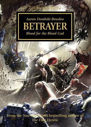 Betrayer(The Horus Heresy 24)